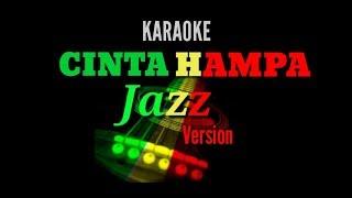 D'LLOYD CINTA HAMPA Jazz Version Karaoke