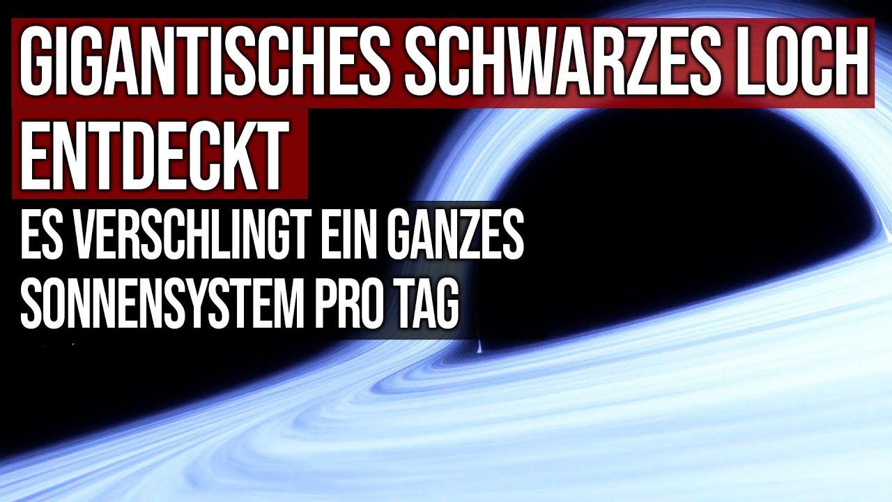 Gigantisches schwarzes Loch entdeckt - Es verschlingt ein ganzes Sonnensystem pro Tag