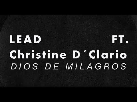 LEAD - Dios de Milagros Ft. Christine D