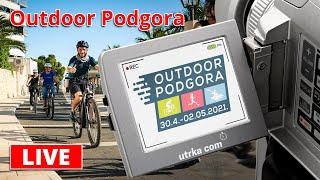LIVE Stream Utrke - Outdoor Podgora 2021. (pt. 2)