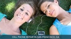 Cell Phone Repair San Francisco CA Fix My Phone