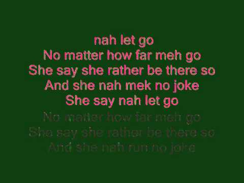 Nah Let Go - Gyptian