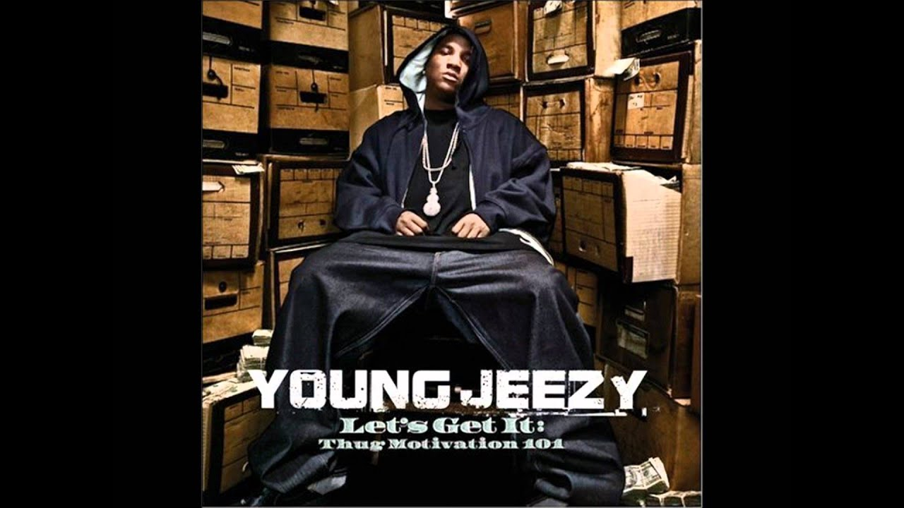 Young Jeezy Thug Motivation 101 Gangsta Music