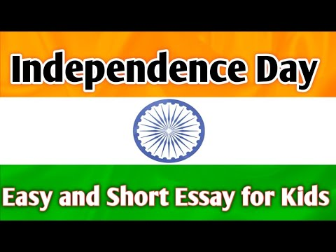 Short and Easy Essay on Independence Day (15th August )
