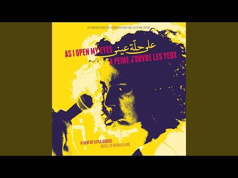 'Ala Hallet 'Aini (As I Open My Eyes/A peine j'ouvre les yeux) (Live)