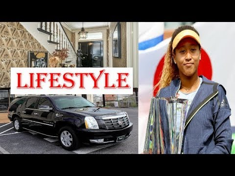 Naomi Osaka Biography  | Family | Childhood | House | Net worth | Car collection | Lifestyle