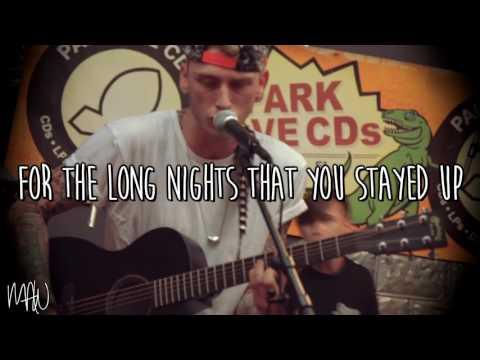 Machine Gun Kelly - Mind Of A Stoner (Acoustic) (With Lyrics)