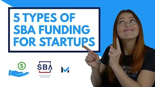 SBA Loans for Startups: 5 Funding Options and Requirements