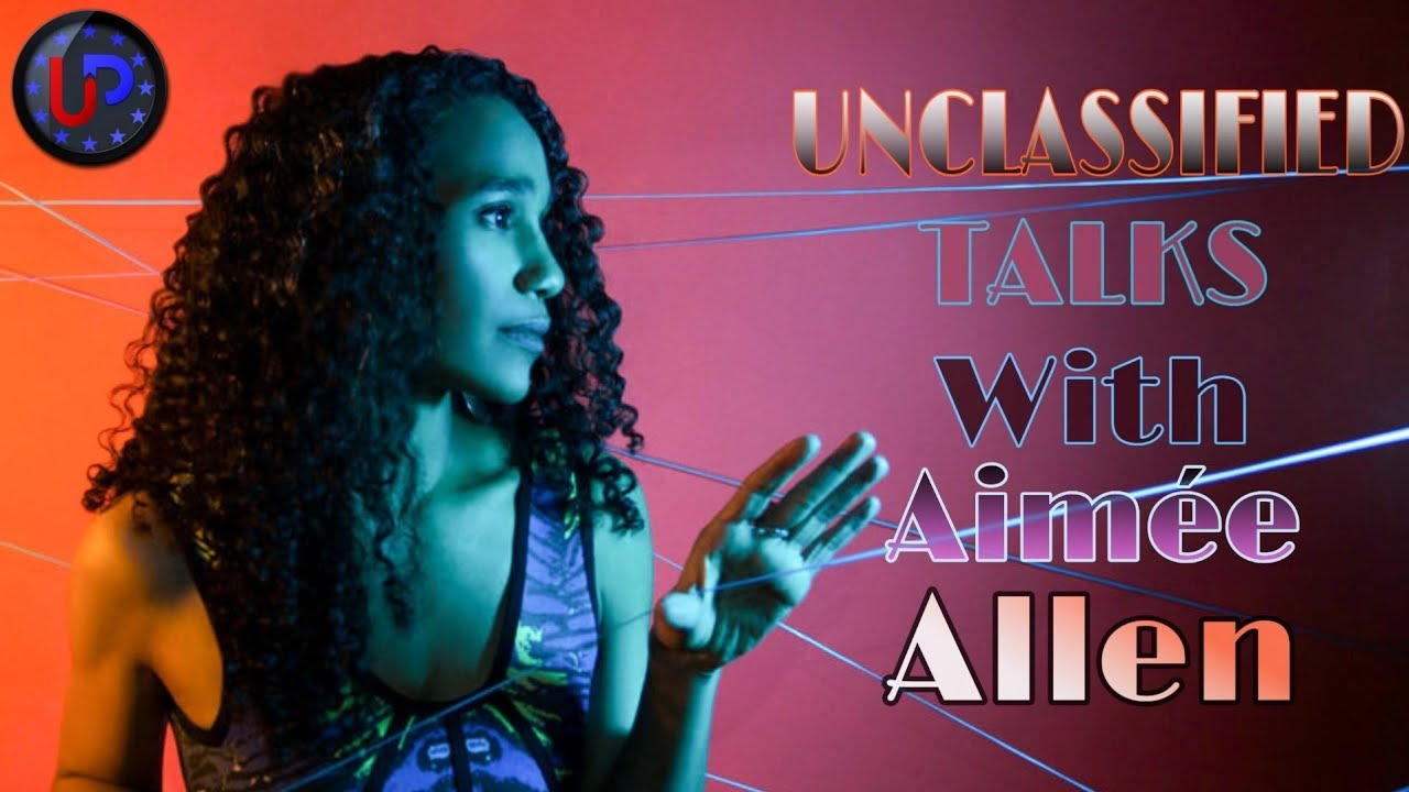 Unclassified Talks with: Aimée Allen