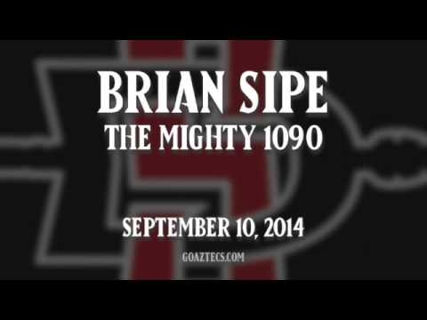 SDSU FOOTBALL: BRIAN SIPE - THE MIGHTY 1090 - 9/10/14