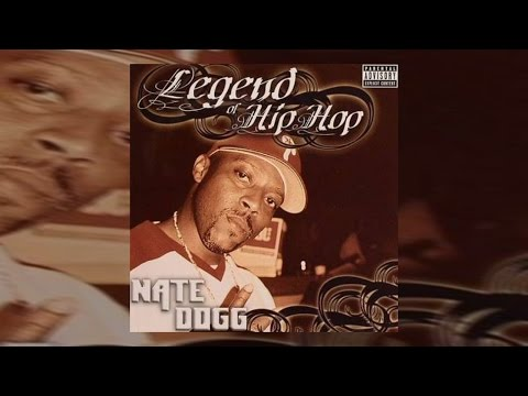Nate Dogg -  Legend Of Hip Hop Vol. 1 (Full Mixtape) 2017