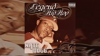 Nate Dogg -  Legend Of Hip Hop Vol 1 Full Mixtape 2017