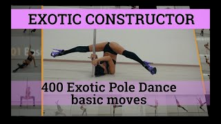 Exotic Constructor - 400 Exotic Pole Dance basic moves