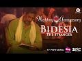 Download Bidesia - The Stranger | Wedding Anniversary | Nana Patekar & Mahie Gill | Abhishek Ray MP3 song and Music Video