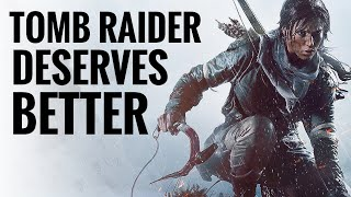 Tomb Raider Is Awesome   So Why Does It Keep Struggling?
