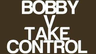 Bobby V- Take Control