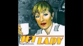 Tangela Tricoli - Jet Lady