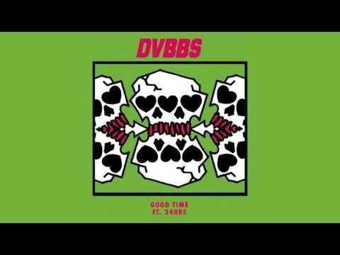 DVBBS - Good Time feat. 24hrs (Cover Art) [Ultra Music]