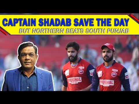 Captain Shadab Saves the Day    Northern beats South Punjab