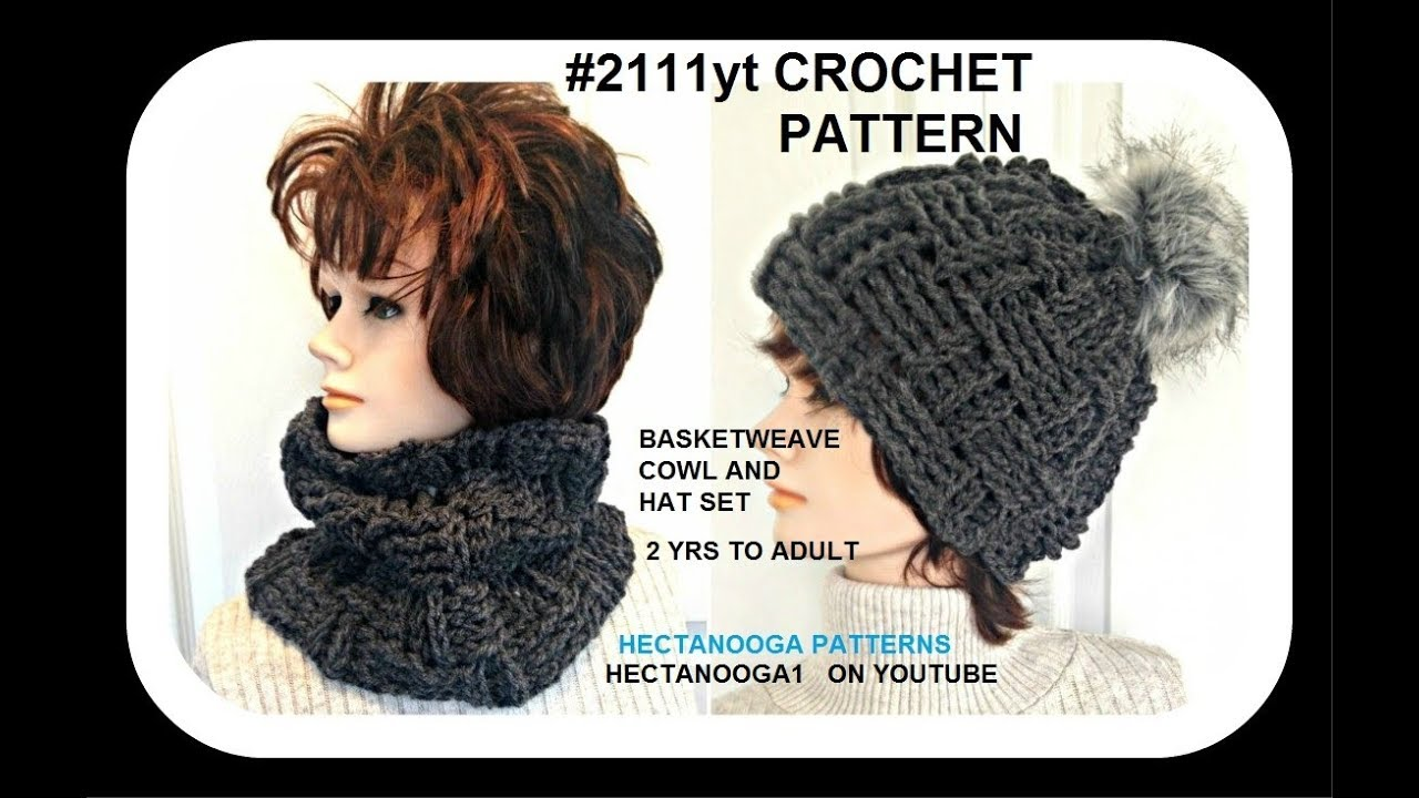 e96e6ad768e CROCHET BASKET WEAVE HAT AND COWL