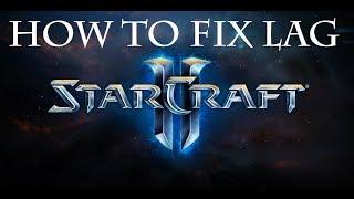How to fix Starcraft 2 lag on Windows 10