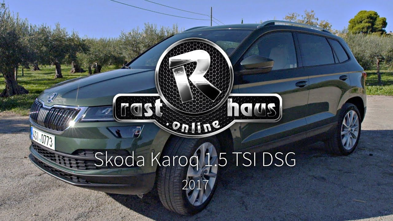 skoda karoq 1 5 tsi dsg style test 2017 youtube