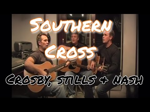 Crosby, Stills & Nash cover - SOUTHERN CROSS by Hartley Brothers