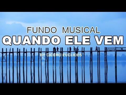 Fundo Musical Quando Ele Vem || André Aquino + Brunão Morada || by Cicero Euclides