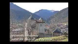 Ariège Pyrénées.Autour du château de Seix.