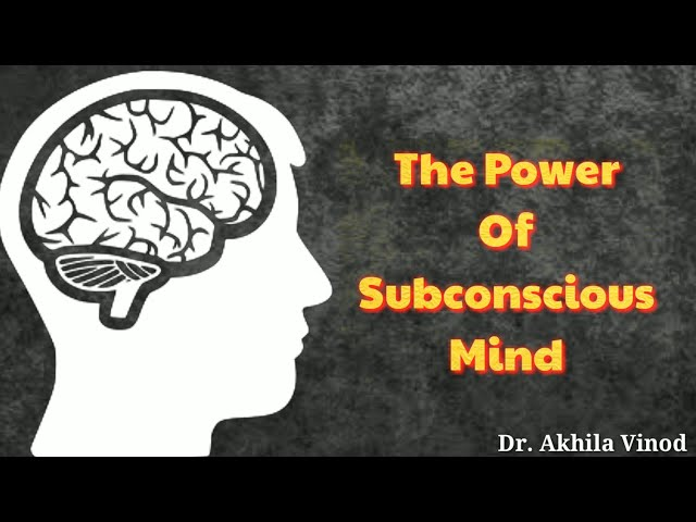 The Power Of Subconscious Mind | Mind | Dr. Akhila Vinod | How to stay positive? | English