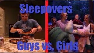 Sleepovers: Guys vs. Girls (Comedy!)