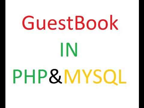 PHP and MYSQL Guestbook Tutorial
