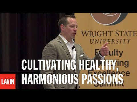 Daniel Lerner: Cultivating Healthy, Harmonious Passions