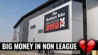 Is The Impact Of Big Money Increasing In Non League?