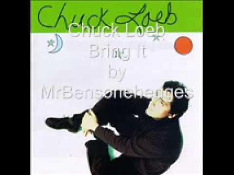 Chuck Loeb Bring It