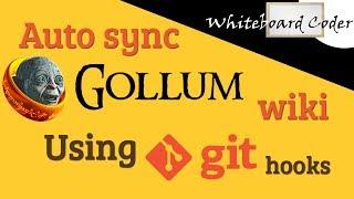 Auto Sync Gollum Wiki Using Git Hooks