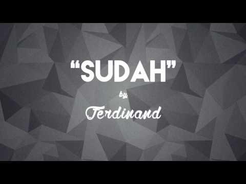 Ferdinand - Sudah (Lirik + Chord)