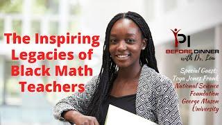The Inspiring Legacies of Black Mathematics Teachers