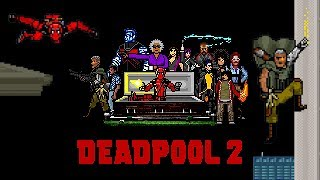 DEADPOOL 2 - 8-Bit Trailers (2018) Ryan Reynolds, Josh Brolin, David Leitch Marvel Superhero Movie