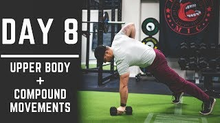 Day 8: Upper Body Workout + Compound Movements - 30 Days of Training (MIND PUMP)
