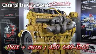Moteur Caterpillar C15 #1A1E47555 Lussier Centre du Camion