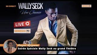 DIRECT: Sargal Djiguene la soirée Spéciale Wally Seck au grand Théâtre
