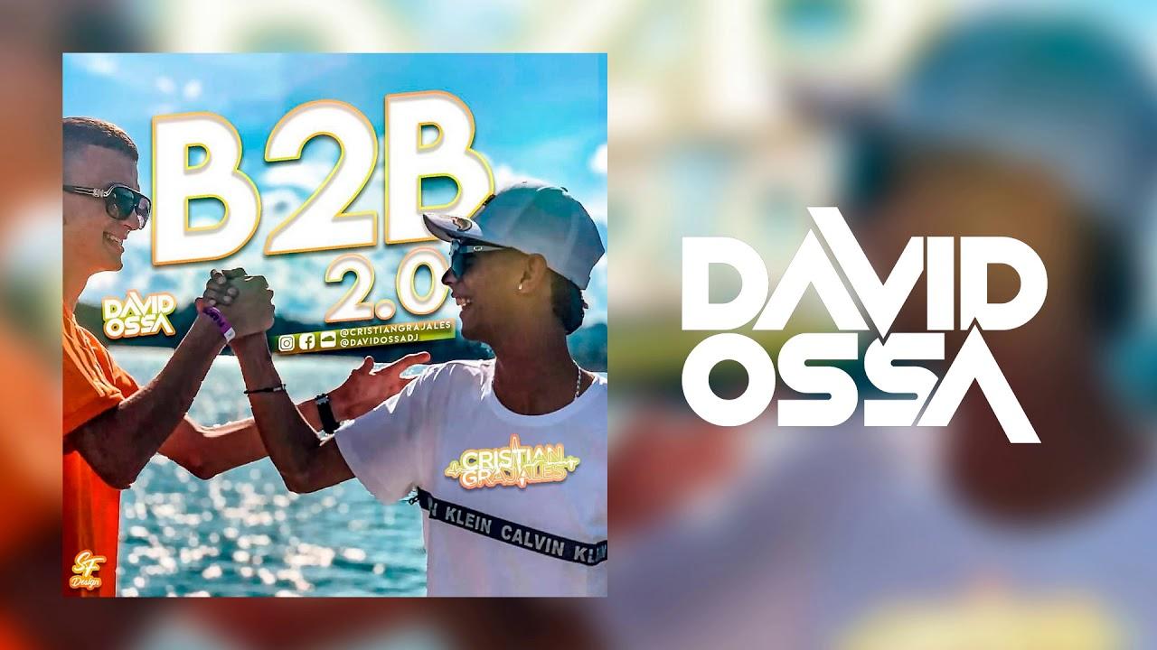Download #ELB2B 2.0 - David Ossa & Cristian Grajales ✘ (Guaracha, Aleteo y Zapateo)
