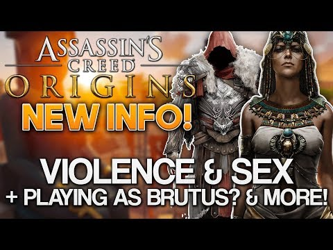 Assassin's Creed Origins | Intense Violence/Sexual Content + Playing As Brutus? & MORE!