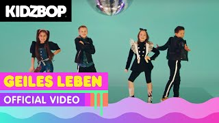 KIDZ BOP Kids - Geiles Leben (Official Video) [KIDZ BOP Germany]