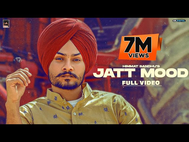 Jatt Mood : Himmat Sandhu (Official Video) Latest Punjabi Songs 2020 | GK Digital