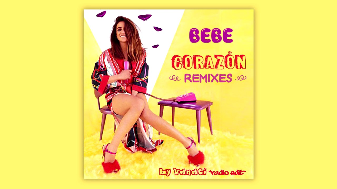 Bebe - Corazón - (Vanaci Radio Edit)