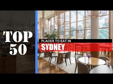 TOP 50 SYDNEY Places To Eat | Restaurant, Bar, Cafe, Etc