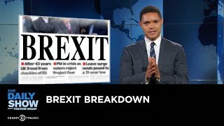 The Daily Show - Brexit Breakdown by : The Daily Show with Trevor Noah