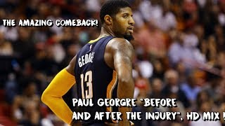Paul george recovered from a terrible injury and had one of the greatest comebacks ever in nba history. songs video: lil uzi vert- now i do what want. 2...